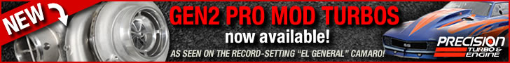 Precision Turbo & Engine: GEN2 Pro Mod 728x90 banner ad